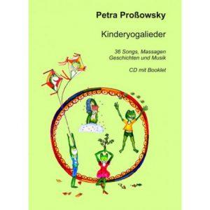 Kinderyoga-Lieder CD - Petra Proßowsky